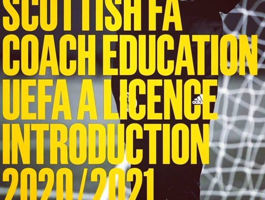 Scottish FA Coach Education UEFA A Licence 2020/2021